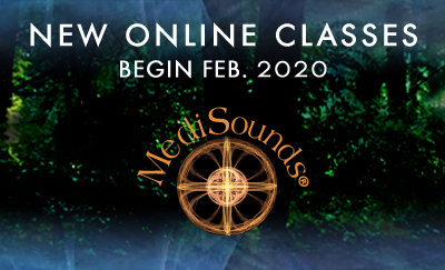 New MediSounds Online Classes February 2020